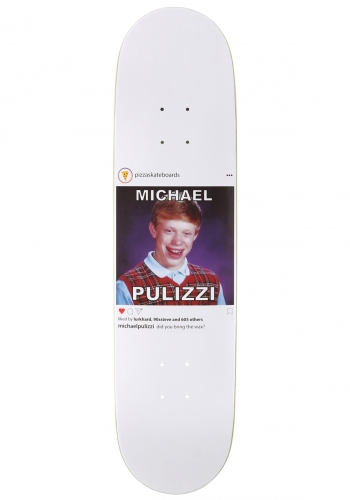 Deck Pizza Pulizzi Bad Luck Brian 8.125